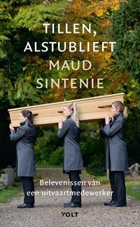 Tillen, alstublieft   Maud Sintenie  
