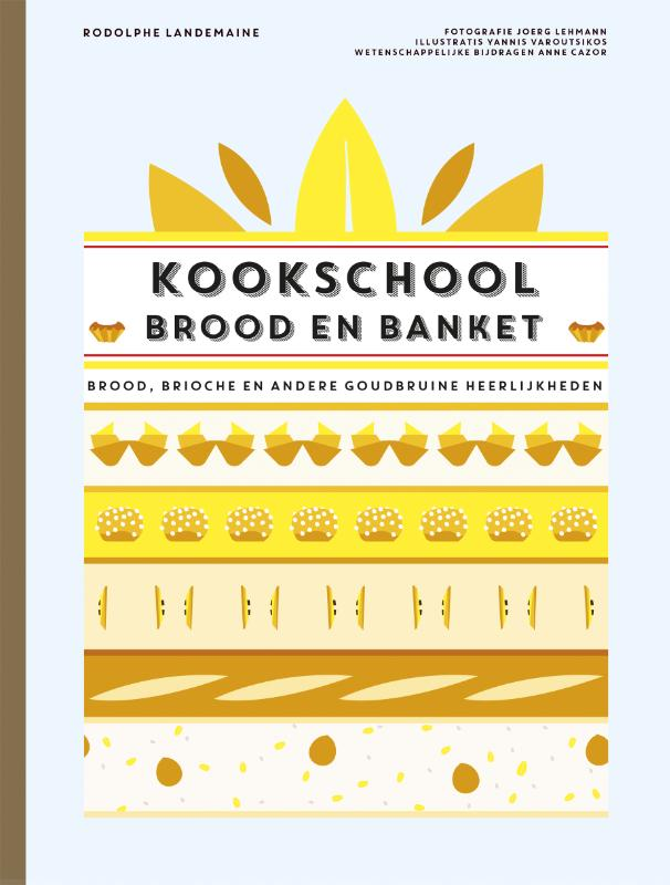 Kookschool Brood en Banket | Rodolphe Landemaine |