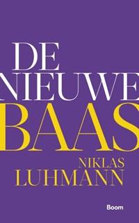 De nieuwe baas | Niklas Luhmann |