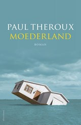 Moederland | Paul Theroux |