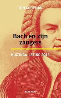 Bach en zijn zangers | Ton Koopman |