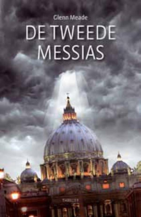 De tweede messias | Glenn Meade | 9789043509992