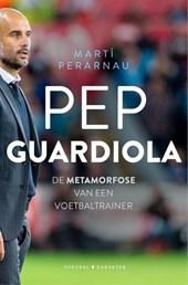 Pep Guardiola: De evolutie van een voetbaltrainer