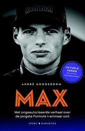 Max - het ongeautoriseerde verhaal over de jongste Formule 1-winnaar ooit