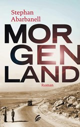Morgenland | Stephan Abarbanell | 9789056725563
