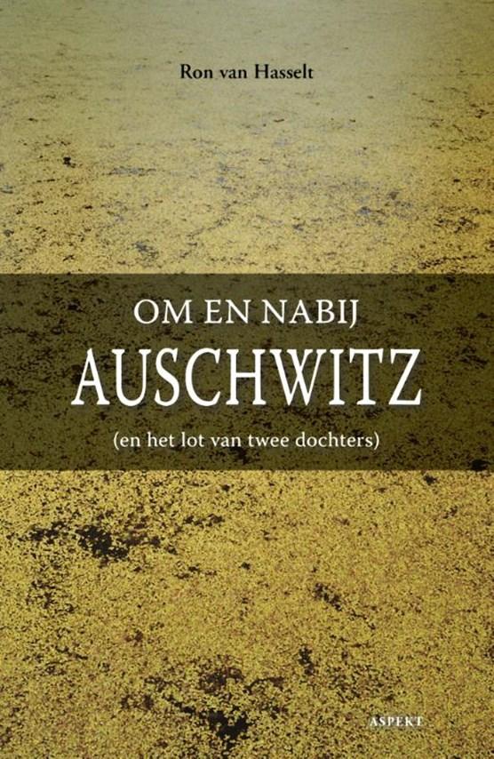 Om en nabij Auschwitz