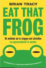 Eat that frog | Brian Tracy | 9789492493071