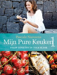 Mijn pure keuken | Pascale Naessens |
