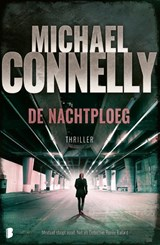 De nachtploeg | Michael Connelly | 9789022583500