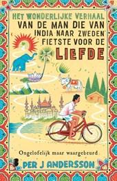 Het wonderlijke verhaal van de man die van India naar Zweden fietste voor de liefde