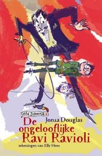 De ongelooflijke Ravi Ravioli   Jozua Douglas  
