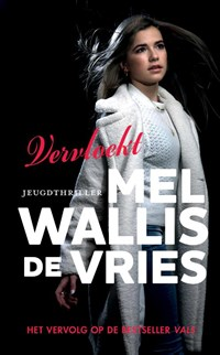 Vervloekt | Mel Wallis de Vries |