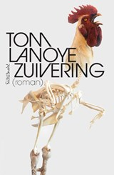 Zuivering | Tom Lanoye | 9789044633245