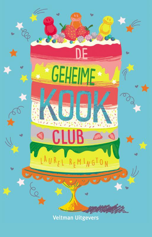 De geheime kookclub | Laurel Remington | 9789048314256