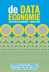 De data-economie | Viktor Mayer-Schönberger ; Thomas Ramge | 9789492493330