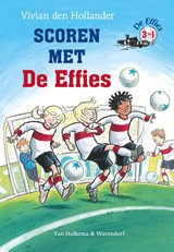 De Effies Scoren met De Effies | Vivian den Hollander | 9789000322947