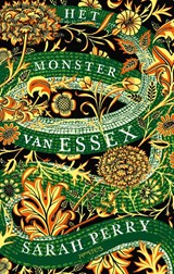 Het monster van Essex | Sarah Perry | 9789044634112