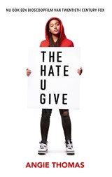 The hate u give | Angie Thomas | 9789048837182