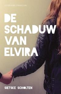 De schaduw van Elvira | Sietske Scholten |