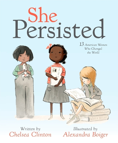 She Persisted | Chelsea Clinton | 9781524741723