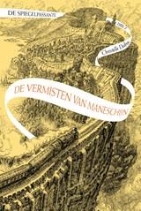 De vermisten van Maneschijn   Christelle Dabos   9789024587247