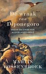 De wraak van Diponegoro   Martin Bossenbroek   9789025301514