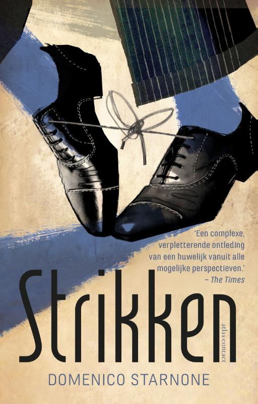 Strikken | Domenico Starnone | 9789025451714