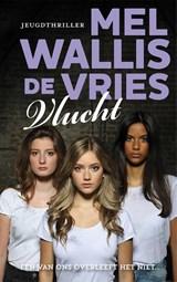 Vlucht   Mel Wallis de Vries   9789026153938