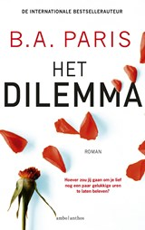 Het dilemma | B.A. Paris | 9789026351204