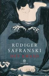 Het kwaad   Rüdiger Safranski   9789046700433