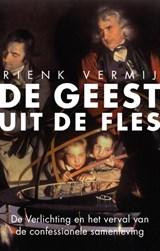De geest uit de fles   Rienk Vermij   9789057123979