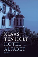 Hotel Alfabet | Klaas ten Holt | 9789057598685