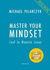 Master Your Mindset   Michael Pilarczyk   9789079679669