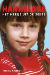 Hannelore | Frank Krake | 9789082476422