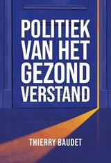Politiek van het gezond verstand | Thierry Baudet | 9789083063010