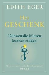 Het geschenk   Edith Eger   9789400512252