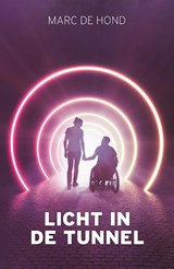 Licht in de tunnel | Marc de Hond | 9789400513440