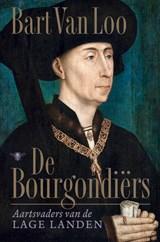 De Bourgondiërs   Bart van Loo   9789403139005
