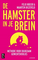 De hamster in je brein | Maarten Biezeveld ; Felix Kreier | 9789461562630