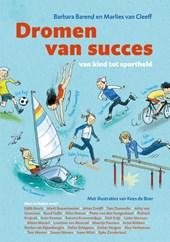 Dromen van succes