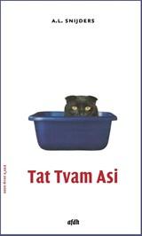 Tat Tvam Asi   A.L. Snijders   9789493183056