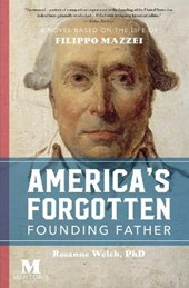 America's Forgotten Founding Father