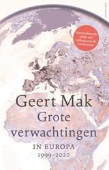 Grote verwachtingen (herziene editie) | Geert Mak | 9789045042985