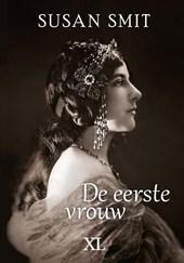 De eerste vrouw - Grote Letter uitgave