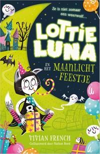 Lottie Luna en het Maanlichtfeestje   Vivian French  