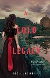Megan Shepherd - A Cold Legacy