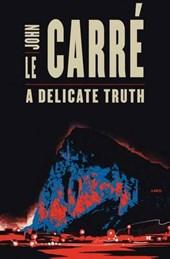 John Le Carré - A Delicate Truth