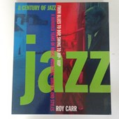 Roy Carr - A Century Of Jazz