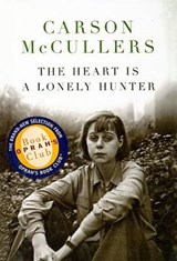 The Heart Is a Lonely Hunter | Carson McCullers |