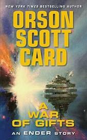 Orson Scott Card - A War of Gifts